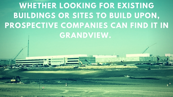 Whether looking for existing buildings or sites to build upon, prospective companies can find it in Grandview.